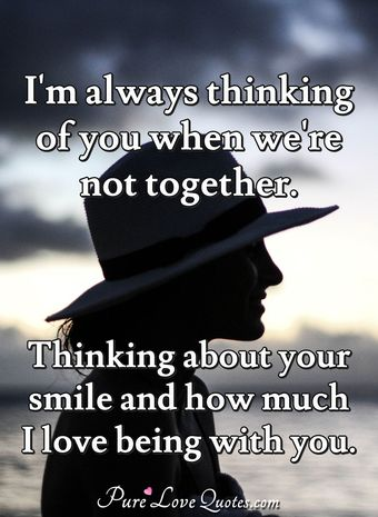 thinking about your love quotes