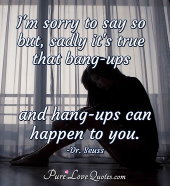 Iu0027m Sorry To Say So But, Sadly Itu0027s True That Bang Ups