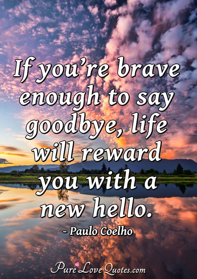 If you are brave enough to say goodbye meaning in hindi