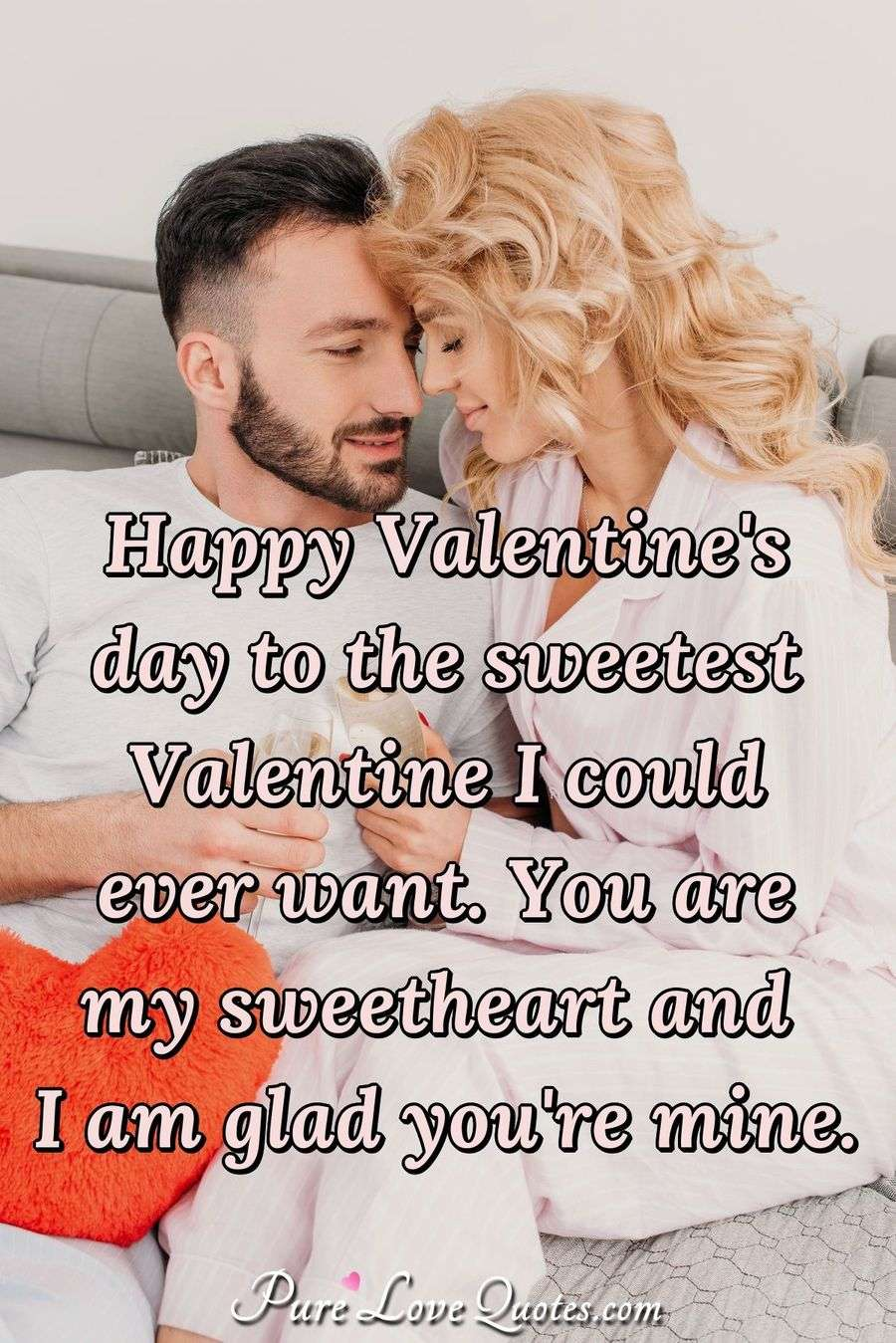 True Love Valentine Quotes: Happy Valentine's Day To The Sweetest Valentine I Could