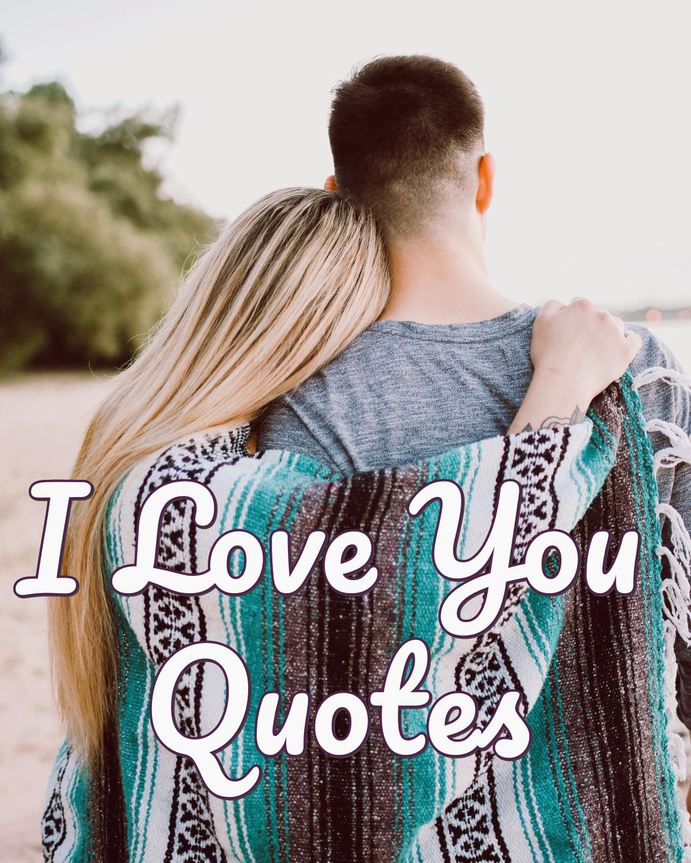 I Love You Quotes   PureLoveQuotes