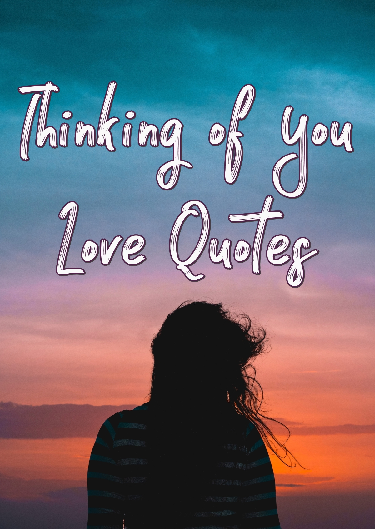 48 Thinking Of You Quotes For Him And Her Purelovequotes