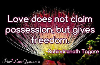 Love does not claim possession