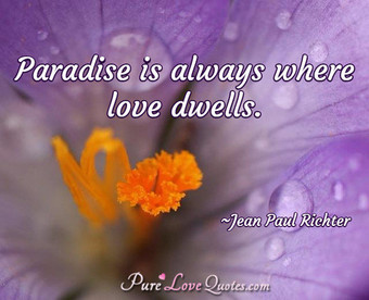 Paradise is always
