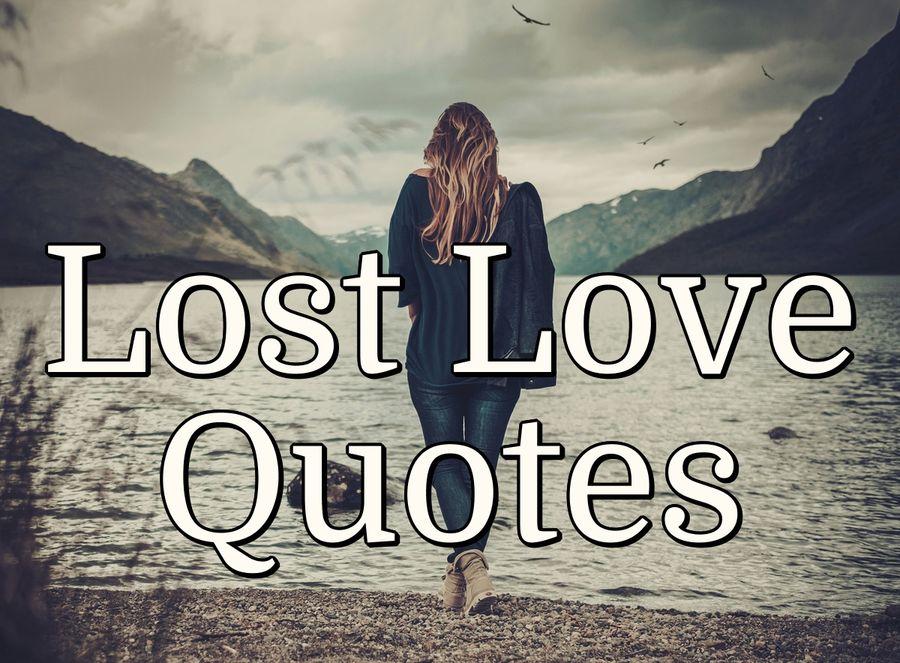 Lost Love Quotes Purelovequotes